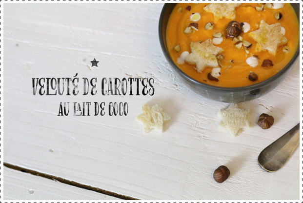 Recette_Besly_VelouteDeCarotteAuLaitDeCoco